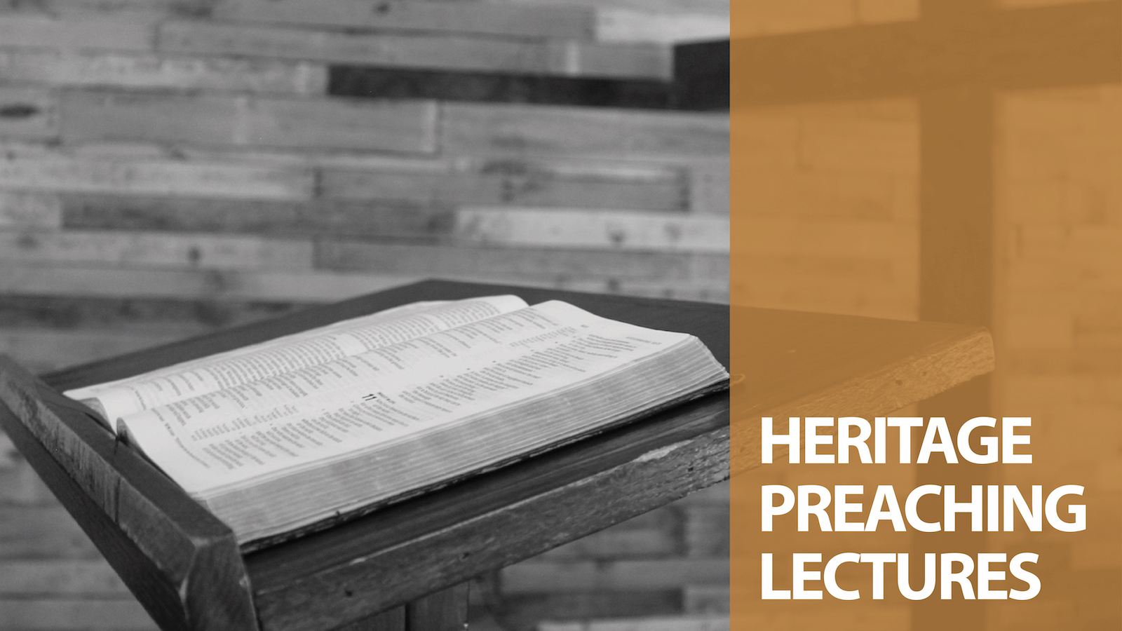 Heritage Preaching Lectures 2020