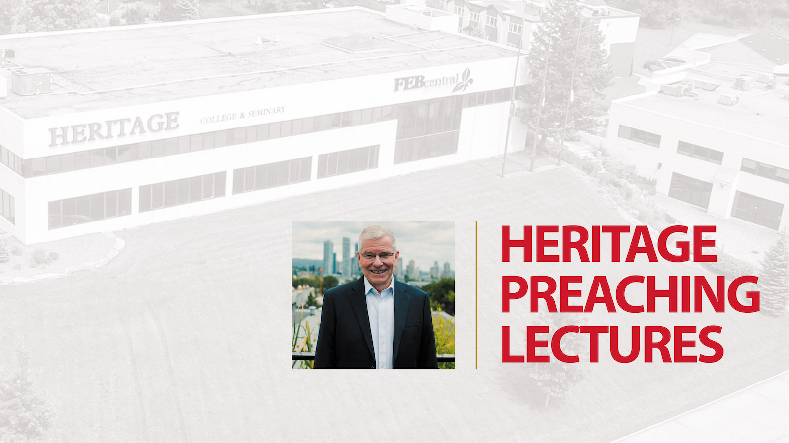 Heritage Preaching Lectures 2021