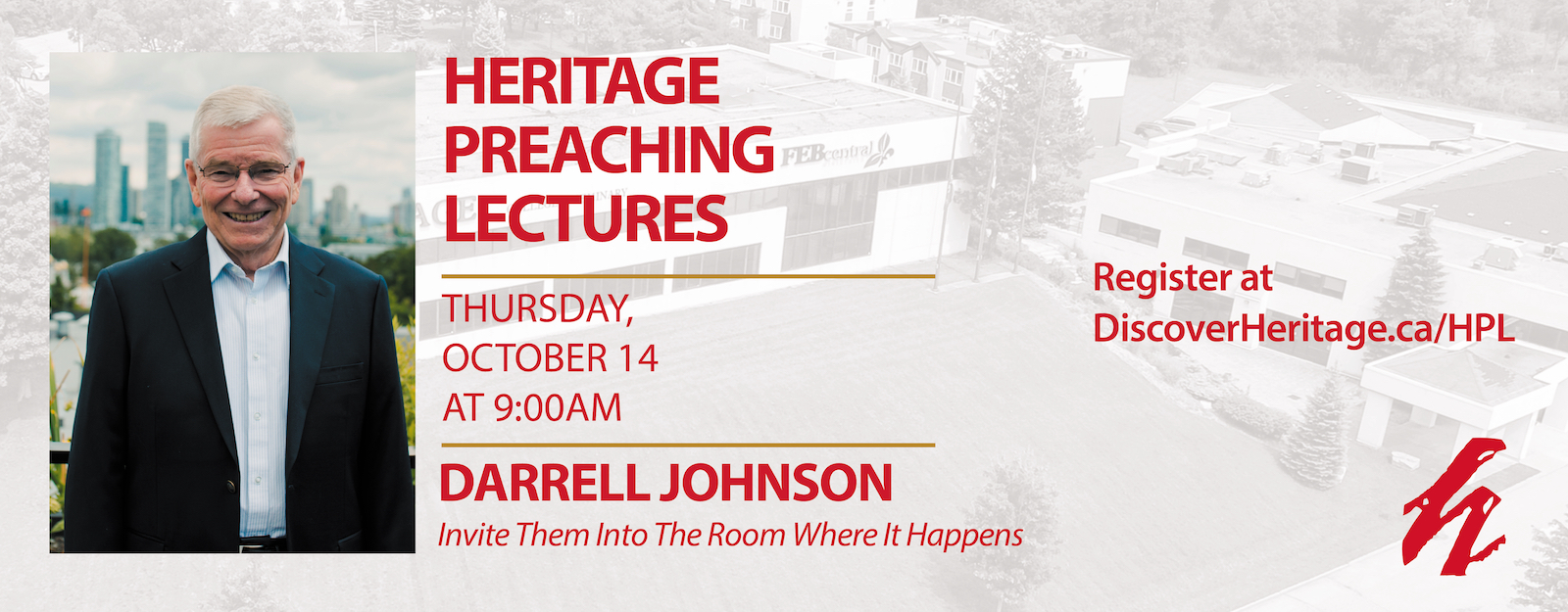 Heritage Preaching Lectures 2021 Welcomes Darrell Johnson